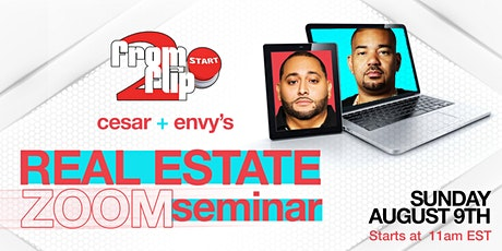 Cesar & DJ Envy's Real Estate VIRTUAL Seminar  PART 3 tickets