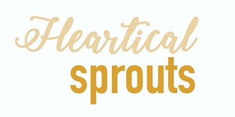 Heartical Sprouts tickets