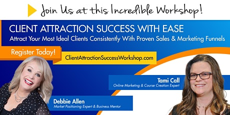 CLIENT ATTRACTION SUCCESS WORKSHOP tickets