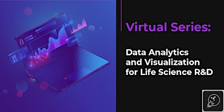 Data Analytics for Lab Informatics: Virtual Series tickets