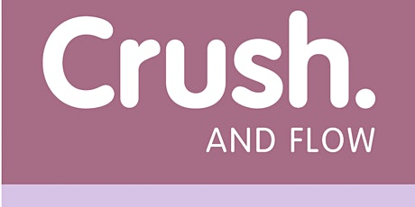 Crush & Flow | August 22  vCRUSH tickets