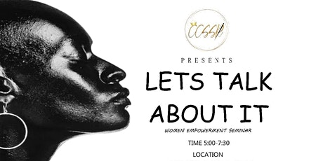 CCSSR Presents: Let's talk about it! tickets