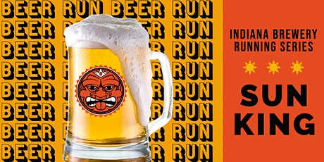 Beer Run - Sun King Broad Ripple| 2020 Indiana Brewery Running Series tickets