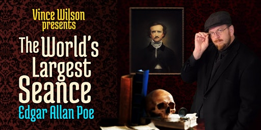 World's Largest Seance Contacts Edgar Allan Poe