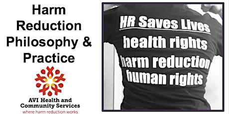 Harm Reduction Philosophy & Practice Online Workshop tickets