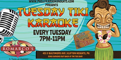 Tuesday Tiki Bar Karaoke at Romarcos (Clifton Heights - Delaware County PA) tickets