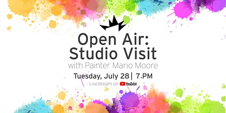 Open Air: Studio Visit with Painter Mario Moore tickets