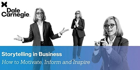Storytelling in Business: How to Motivate, Inform and Inspire tickets