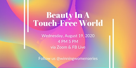 Beauty In A Touch-Free World tickets