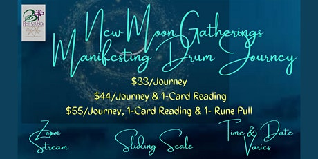 New Moon Gatherings 2020- Manifesting Drum Journey Online tickets