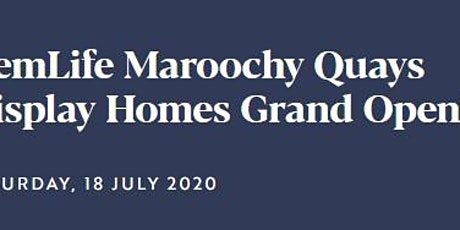GemLife Maroochy Quays Display Homes Grand Opening tickets