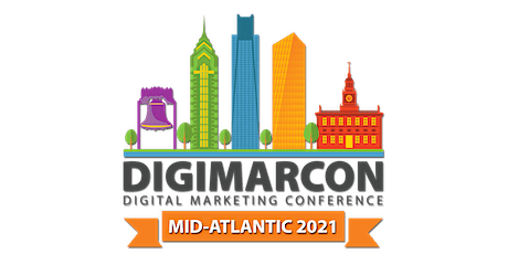 DigiMarCon Mid-Atlantic 2021 - Digital Marketing Conference & Exhibition tickets