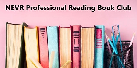 NEVR - Professional Reading Book Club tickets