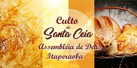 Culto Santa Ceia - Domingo 19|07|20 as 17:00h ingressos