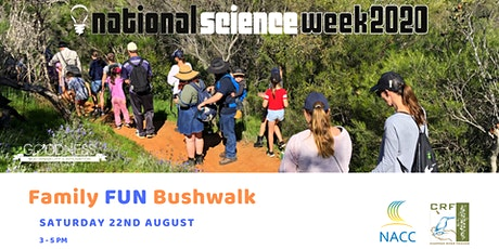 Family FUN Bushwalk with Chapman River Friends tickets