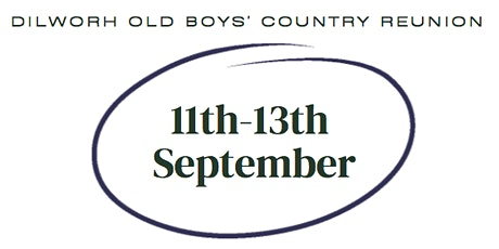 Dilworth Old Boys' Country Reunion tickets