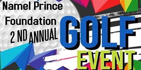 Namel Prince Foundation 2nd Annual Golf Outing tickets