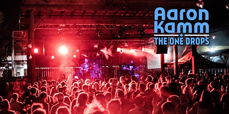 MOVED TO WILDWOOD: Aaron Kamm & The One Drops tickets