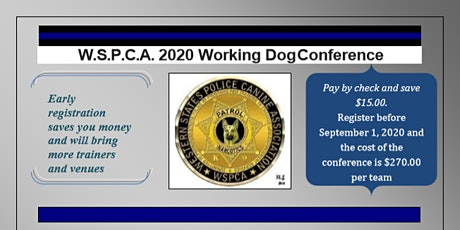 2020 WSPCA Working Dog Conference-CANCELLED tickets
