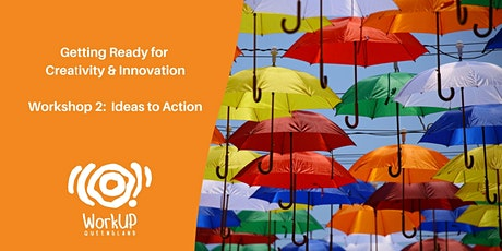 Creativity & Innovation - Ideas to Action tickets