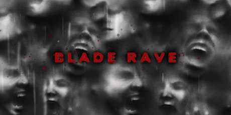 Berlin Underground - Blade Rave tickets