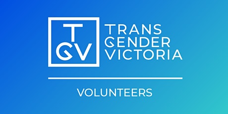 Transgender Victoria Volunteer Induction: August edition tickets