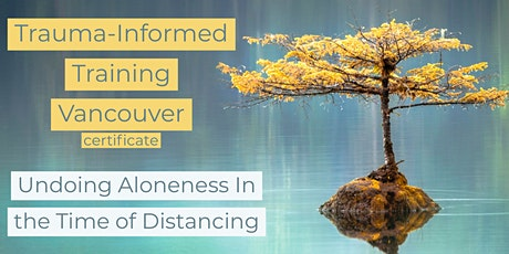 "From Trauma-Informed to Resiliency-Informed Training:  ""Undoing Aloneness"" tickets"