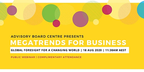 MEGATRENDS for Business -  Global Foresight for a Changing World tickets