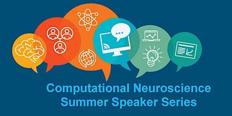 Computational Neuroscience Webinar - Summer Speaker Series 2020 tickets