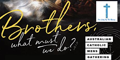 Australian Catholic Mens Gathering 2020 - Fairfield Parish tickets