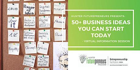 50+ Business Ideas You Can Start Today - WEBINAR tickets