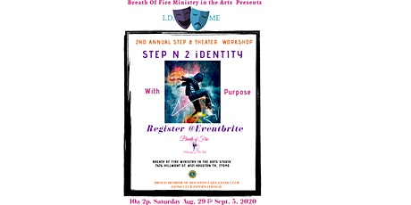 """I.D Me: 2nd Annual Step & Theater Workshop   """" Step N2 Purpose"""" tickets"""