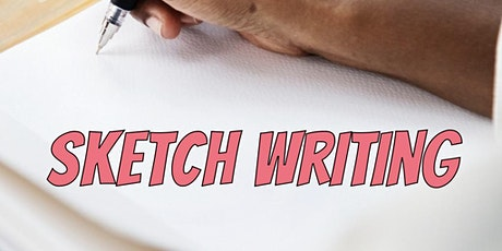 Sketch Writing Online(8 Week Course) tickets