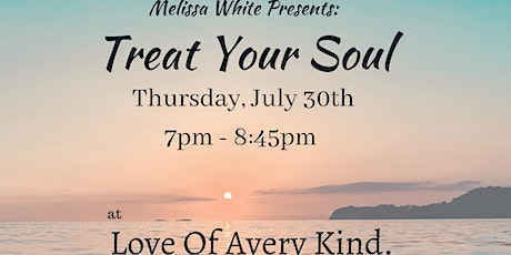 Treat  Your Soul with Melissa White tickets