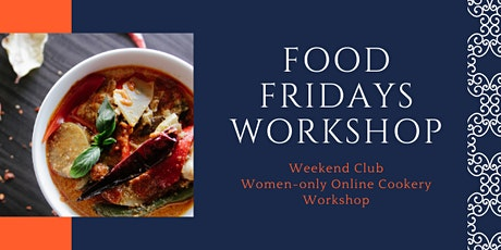 'Food Fridays' Women-only cookery workshop tickets
