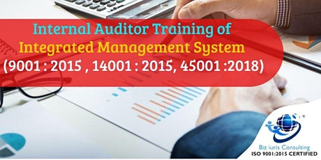 Internal Auditor Training of IMS (9001 : 2015 , 14001 : 2015, 45001 :2018) tickets