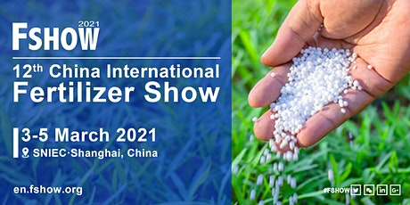 12th China International Fertilizer Show (FSHOW) tickets