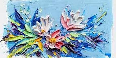 Floral Palette Knife Painting Workshop tickets