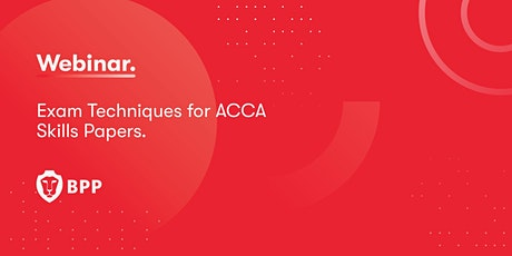 Exam Techniques for ACCA Applied Skills papers. tickets