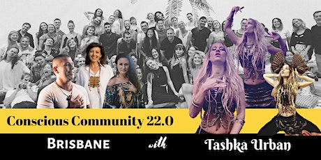 Conscious Community  Brisbane 22.0 tickets