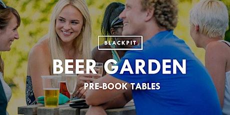 Blackpit Beer Garden tickets