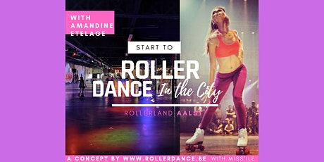 (Start to) Rollerdance In the City - Aalst billets