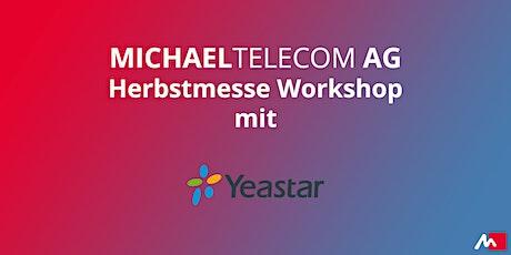 Vorstellung der neuen Yeastar Telefonanlagen der P-Serie Tickets