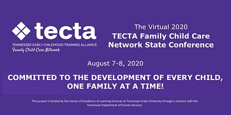 2020 Virtual TECTA Family Child Care Network State Conference tickets