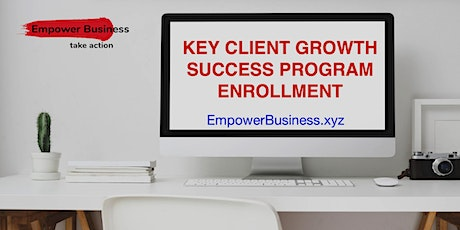 Key Client Growth Success tickets