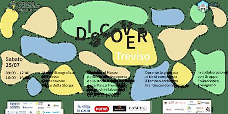 Discover Treviso | riscopriamo storie e tradizioni della Marca Trevigiana biglietti