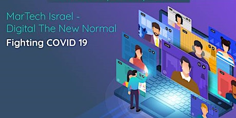 MarTech Israel - Digital The New Normal Fighting COVID 19 tickets