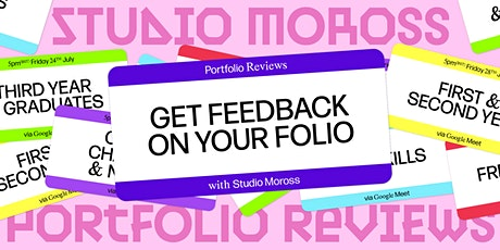 Studio Moross Remote Portfolio Reviews - Career Changers/Non Uni tickets