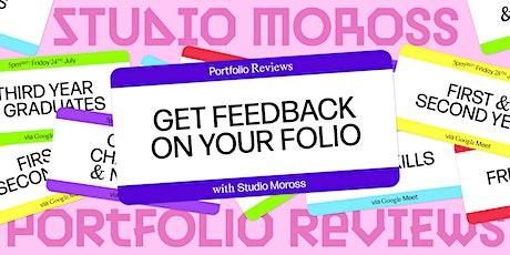 Studio Moross Remote Portfolio Reviews - 1st & 2nd Year Students tickets
