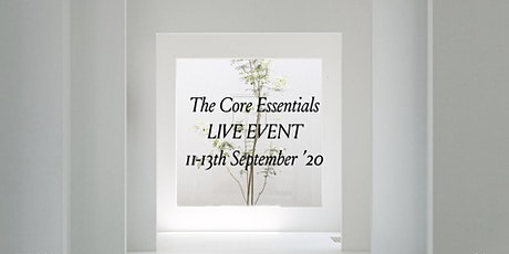 The Core Essentials LIVE WEEKEND tickets